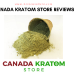 Canada Kratom Store Reviews