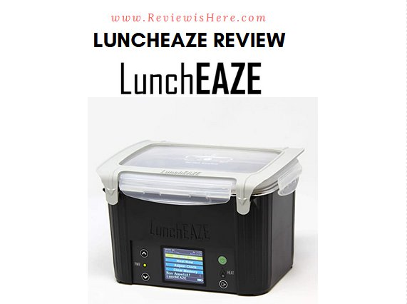 Luncheaze Review Luncheaze Lunchbox Reviews Coupon Code