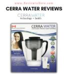 Cerra Water Reviews