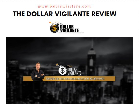 The Dollar Vigilante reviews