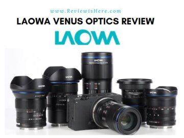 Laowa Venus Optics Review