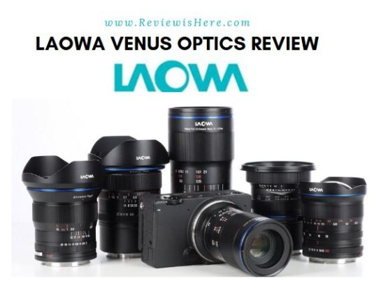 Laowa Venus Optics Review