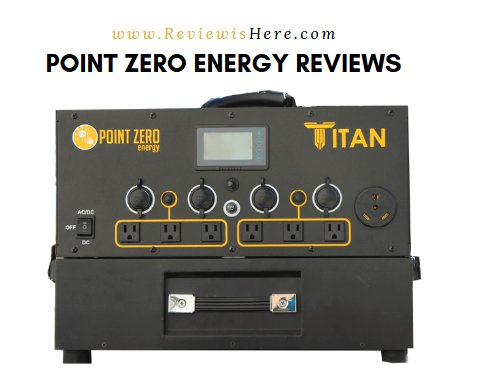 Point Zero Energy Reviews