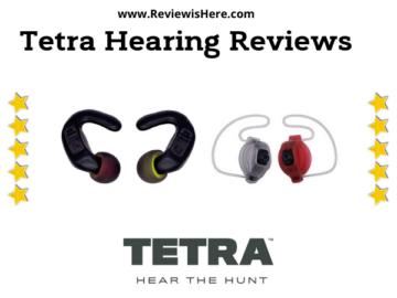 Tetra Hearing Reviews