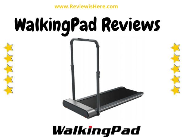 WalkingPad reviews